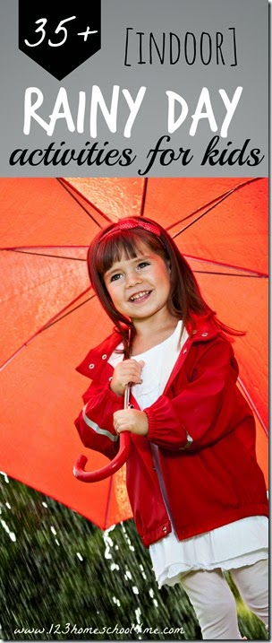 35+ Indoor rainy day kids activities - so many really fun, creative, and unique ideas for kids of all ages