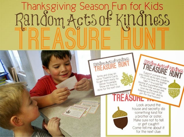 Random Acts of Kindness Treasure Hunt- aThanksgiving twist on a kids favorite!
