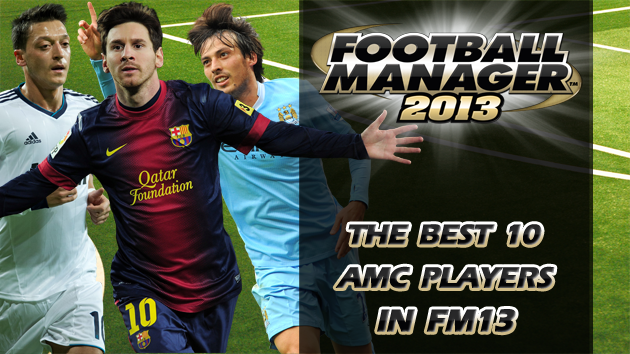 The Best 10 Attacking Midfielders Centre In Football Manager 2013