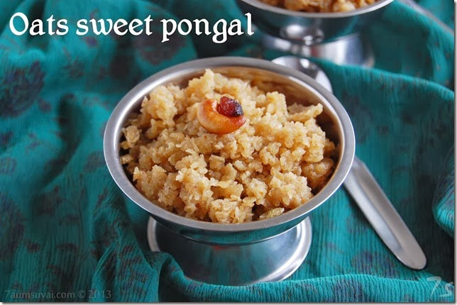 Oats sweet pongal