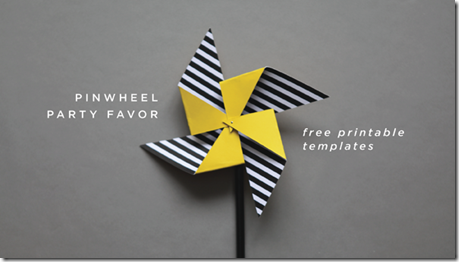 DIY: FREE Printable Pinwheel Party Favor