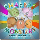 children's book cover:  Shabbat Monsters, by Jennifer Tzivia MacLeod