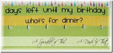 Birthday Board Hooks {A Sprinkle of This . . . . A Dash of That}