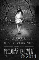 Miss Peregrine's Home for Peculiar Children-Ransom Riggs