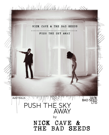 Push the Sky Away by Nick Cave & the Bad Seeds