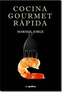 Cocina gourmet rapida