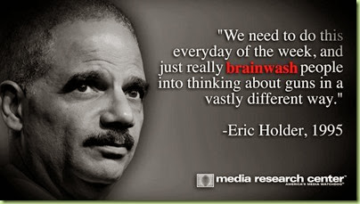 gun-control-brain-wash-eric-holder
