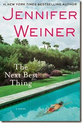 The Next Best Thing - Jennifer Weiner [mobi] [epub] (New York Times Best Sellers)