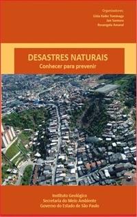Desastres Naturais - Conhecer para Prevenir, por Jair Santoro