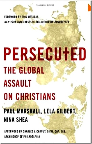 Persecuted- The Global Assault on Christians bk jk