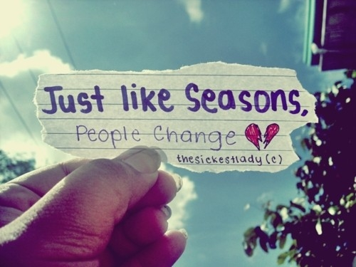 just like seasons people change sad photography quote