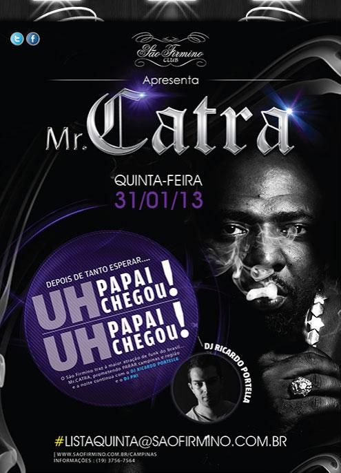 Mr. Catra no São Firmino Club, em Campinas