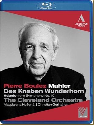 Mahler Wunderhorn Boulez Cleveland Bluray