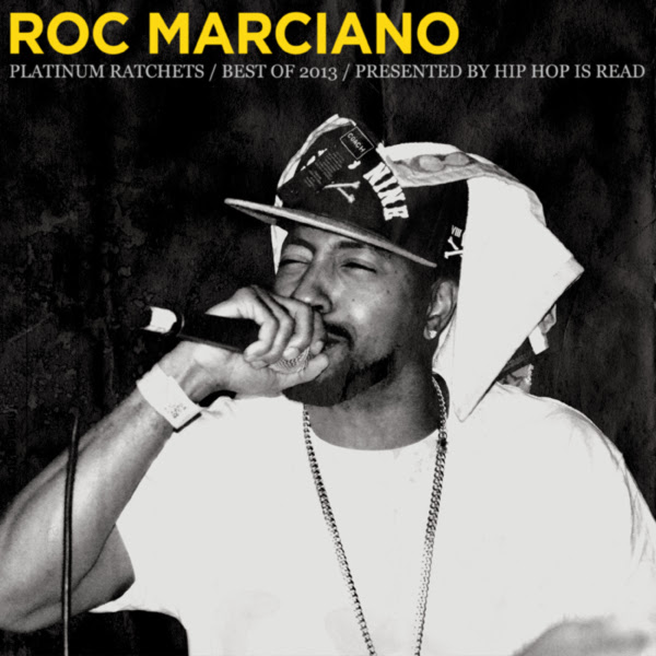 Roc Marciano - Platinum Ratchets (Best of 2013)