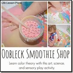 Oobleck Smoothie Shop from Life Lesson Plans