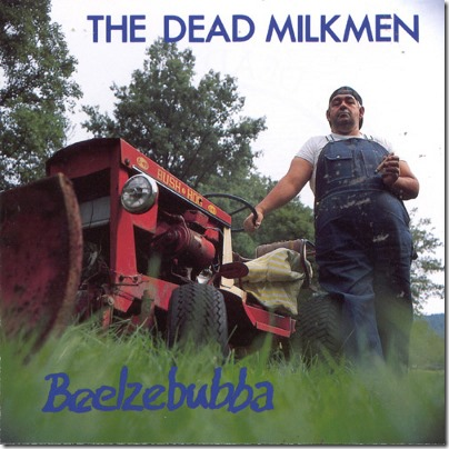 Dead Milkmen - Beelzebubba