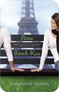Anna and the French Kiss, de Stephanie Perkins