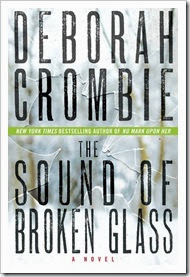 The Sound of Broken Glass - Deborah Crombie
