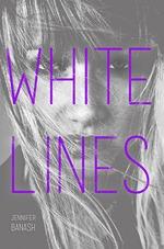 Jennifer Banash White Lines