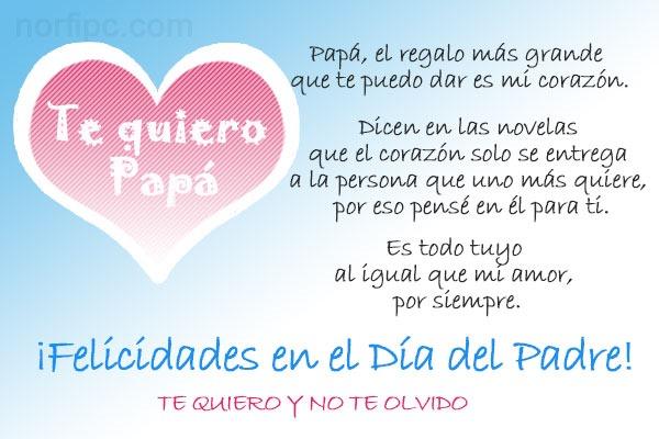 Papá, el regalo más grande que te puedo dar en el Día del Padre es mi corazón.