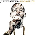 00 - Juelz_Santana_God_Willn-front-large