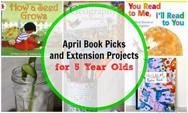 April Book Picks for 5 year olds with extension activities