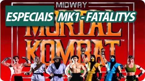 Especiais #001 - MK1 Fatalitys