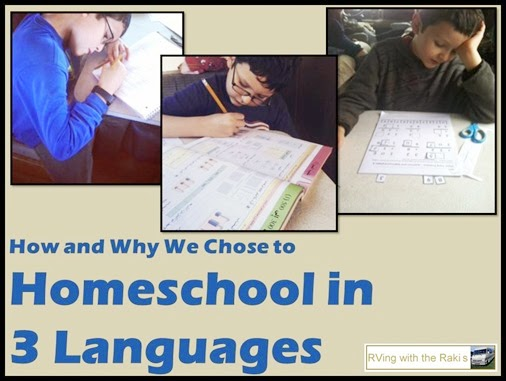 How and why we choose to homeschool in 3 languages - Arabic, French and English - From Heidi Raki of RVing with the Rakis.