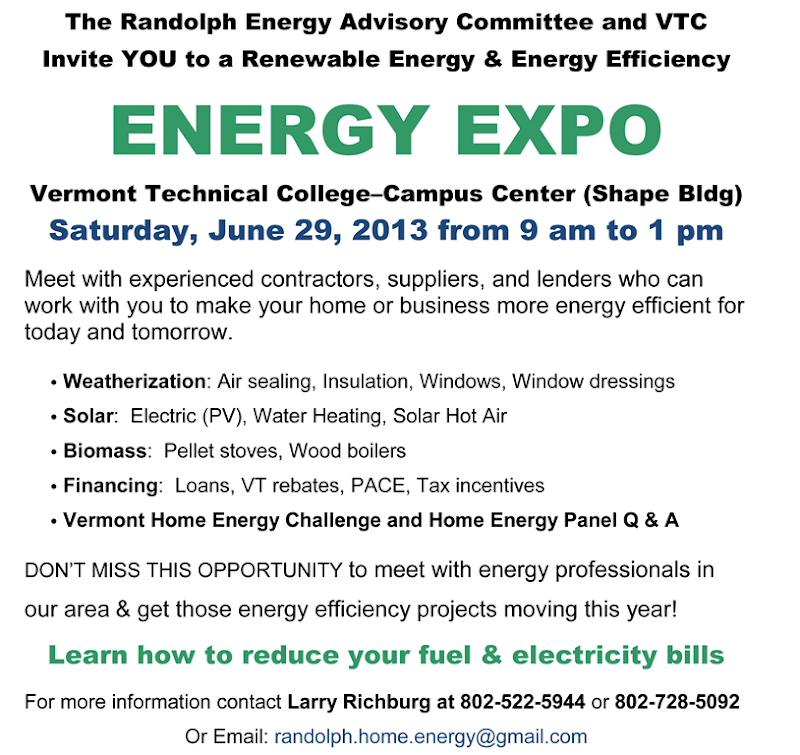 The Randolph Energy Advisory Committee together with Vermont Technical College invites YOU to an energy efficiency/solar energy/biomass