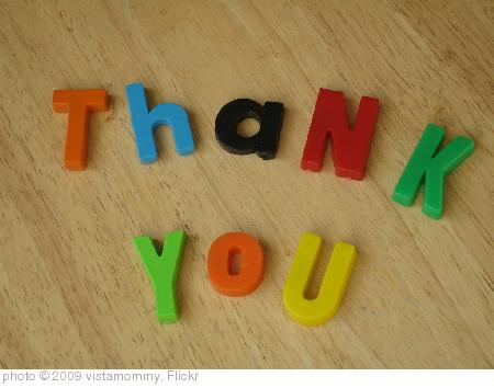 'Thank You ' photo (c) 2009, vistamommy - license: http://creativecommons.org/licenses/by/2.0/