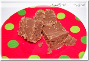 Real Homemade Fudge {A Sprinkle of This . . . . A Dash of That}