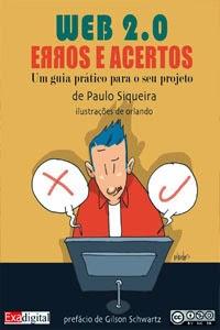 Web 2.0 – Erros e Acertos, por Paulo Siqueira