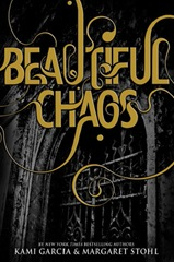 Beautiful Chaos by Kami Garcia, Margaret Stohl