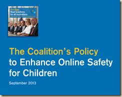 lpaweb-static.s3.amazonaws.com-Coalition 2013 Election Policy – Enhance Online Safety - final.pdf