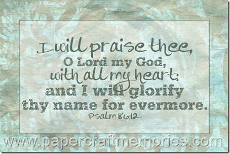 Psalm 86:12 4x6 printable for personal use only