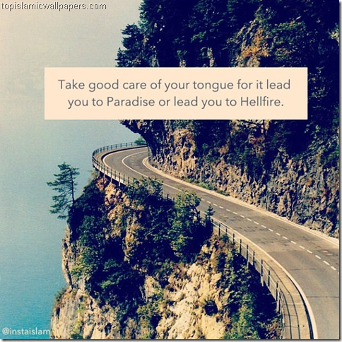 take_good-care-of-tongue_islamic_quote_with_images