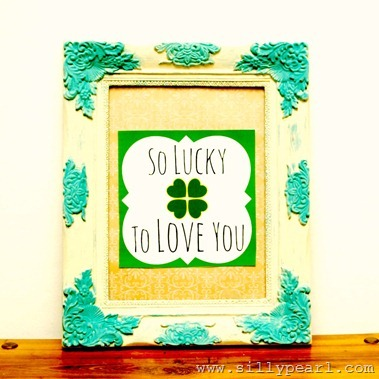 So Lucky To Love You St Patricks Day Printable -- The Silly Pearl