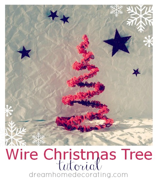 Wire Christmas Tree Tutorial by Dream Home Decorating