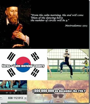 3712-apocalypse-2012-december-21-gangnam-style-psy-nostradamus-theory-date