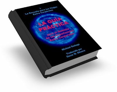 Escuela Para Los Viajes Extra Corpóreos, Michael Raduga [ Libro + Audiolibro ] – Guía Práctica para el Dominio de las Experiencias Extra Corporales