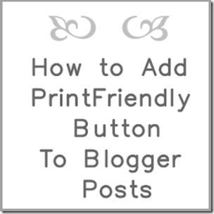 blog print friendly button blogger blogspot