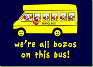 were_all_bozos_on_this_bus_tshirts_greeting_cards-r939e3cf03a764a8895b024de2f847416_xvuak_8byvr_324