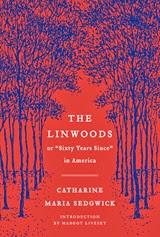 The Linwoods - Catharine Maria Sedgwick
