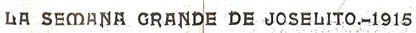 1915-09-02 (p. SyS) La semana grande de Joselito 001