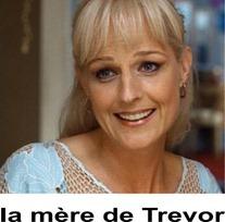 La mère de Trevor