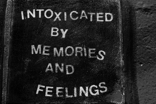 intoxicated_by_memories_and_feelings_quote