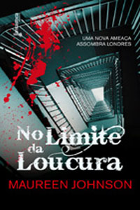 No Limite da Loucura, por Maureen Johnson