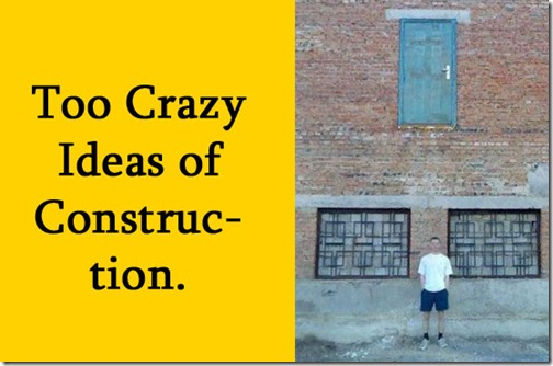 crazyconstructionideas