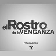 "Sinopsis de la telenovela ""El Rostro de la Venganza"" de Telemundo"