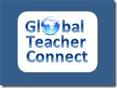 Global Teacher Connect - a Blog for Teachers Around the World